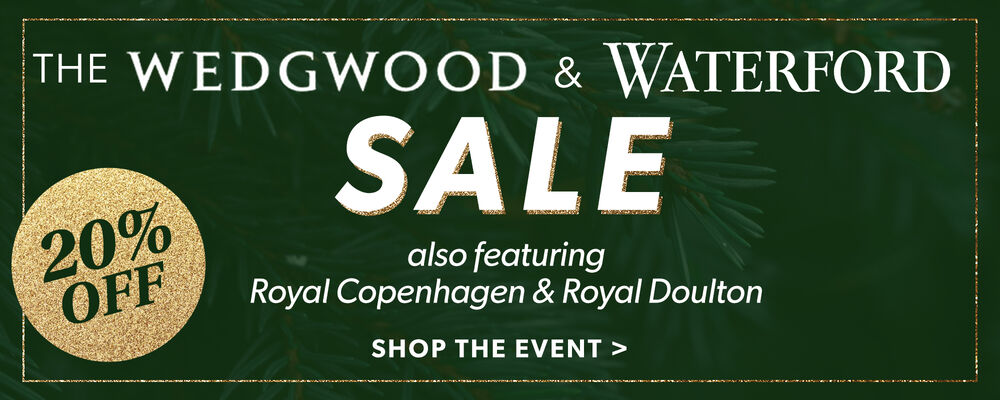 The Wedgwood & Waterford Sale. Also Featuring Royal Copenhagen & Royal Doulton. Shop The Event. 20% Off. Image Featuring A Green Background