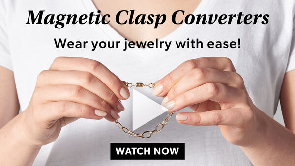 Magnetic Clasp Converters. Wear your jewelry with ease! Watch Now