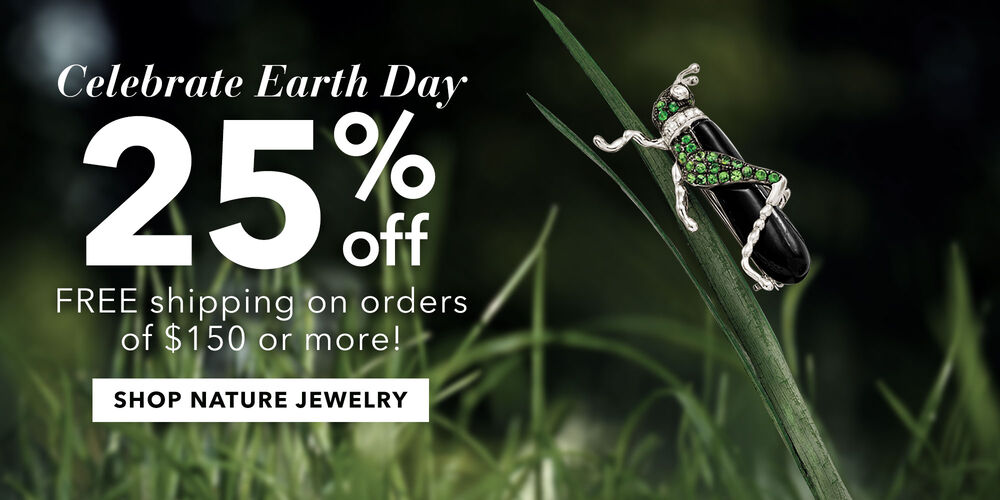 Celebrate Earth Day! 25% off nature-inspired styles