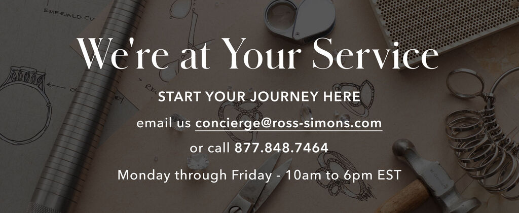At Your Service -- Start your journey here. Email us at concierge@ross-simons.com or call 877-848-7464, Monday through Friday, 10am to 6pm EST.
