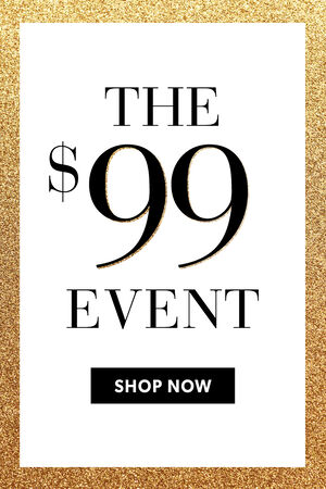 The $99 Event. Shop Now
