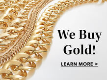 We Buy Gold! Learn More. Image of gold jewelry.