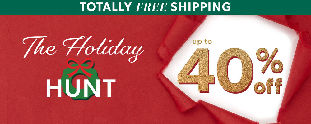 Totally Free Shipping. The Holiday Hunt. Up To 40% Off. Image Background is Red Wrapping Paper