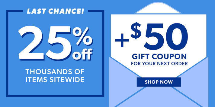 Get 25% Off Sitewide Plus, $50 gift coupon ends soon