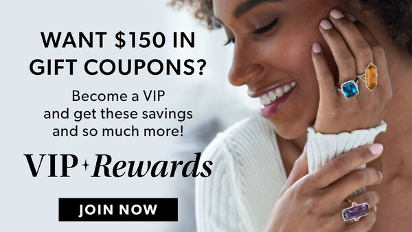 Want $150 In Gift Coupons? Become a VIP and get these savings and so much more! Image featuring gold jewelry