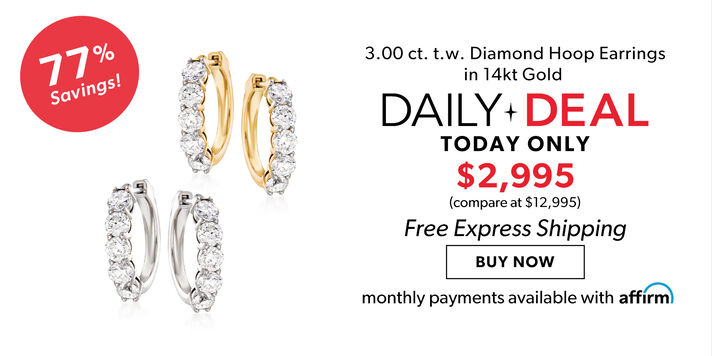 14kt Gold Daily Deal Dazzle in 3 ct. diamond hoops!