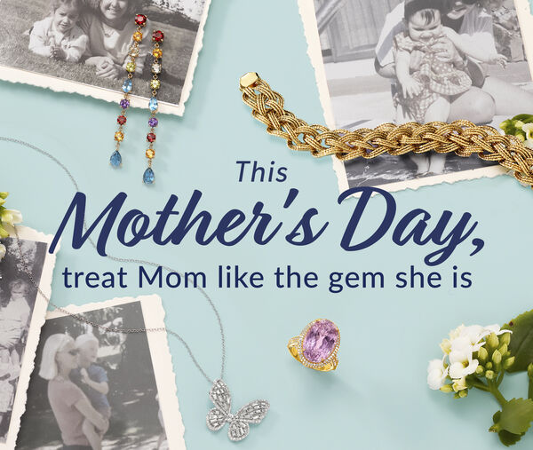 This Mother's Day, treat Mom like the gem she is