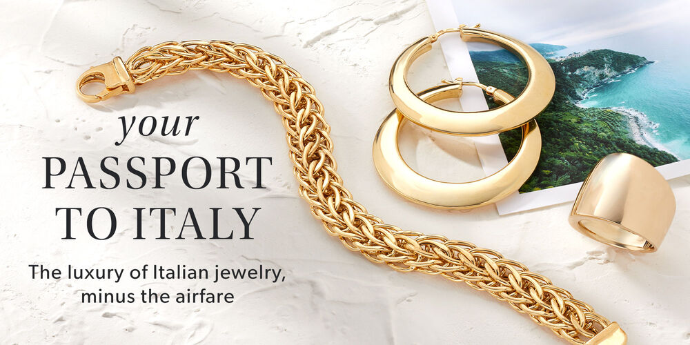 Your Passport to Italy -- The luxury of Italian jewelry, minus the airfare. Italian gold bracelet, earrings and ring shown.