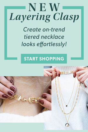 New Layering Clasp -- Create on-trend tiered necklace looks effortlessly! Start Shopping. Image of model showing clasp and necklaces.