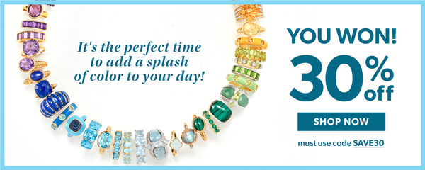 You Won! 30% Off. Shop Now. Must use code SAVE30. It's the perfet time to add a splash of color to your day! Image shows many colorful rings in circle arranged by color.