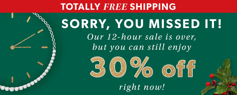 Sorry, You Missed It! Our 12-Hour Sale Is Over, But You Can Still Enjoy 30% Off Right Now! Image Featuring Green Background With Clock and Greens