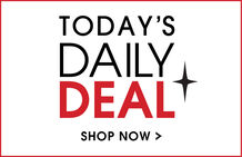 Today's Daily Deal -- Shop Now