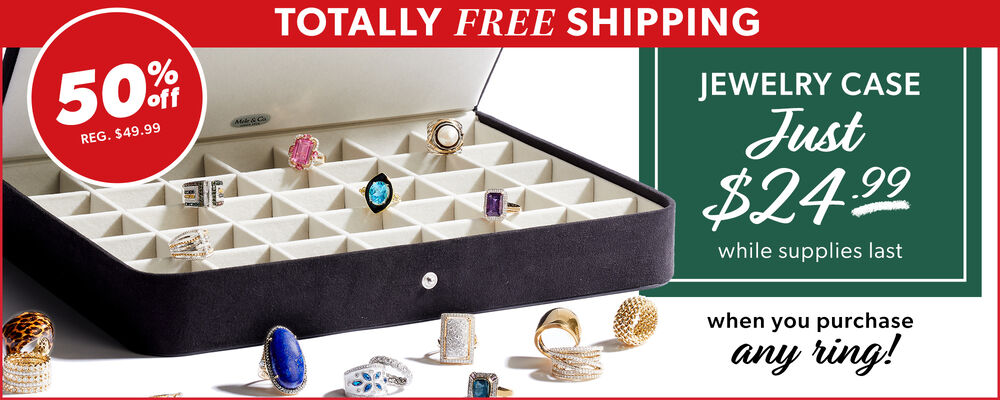 Totally Free Shipping. 50% Off Reg $49.99. Jewelry Case Just $24.99 While Supplies Last. When You Purchase Any Ring!. Image Featuring Jewelry case With Rings