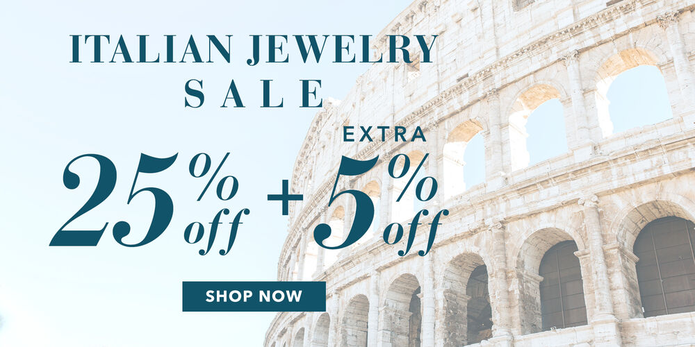 25% Off Italian Jewelry Plus, save an extra 5% at checkout