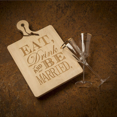 """""""Eat, Drink and be Married"""" Maple Wood Artisan Board"""