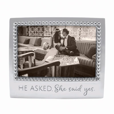"Mariposa ""He Asked. She Said Yes"" 4x6 Photo Frame"