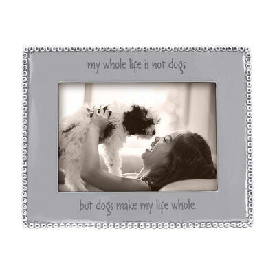"Mariposa ""Dogs Make My Life Whole"" Beaded 5x7 Picture Frame, , default"